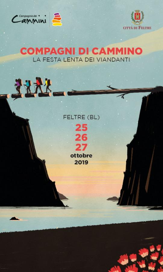 Compagni di Cammino 2019. La festa lenta dei viandanti. 25-26-27 ottobre 2019. Feltre (BL)